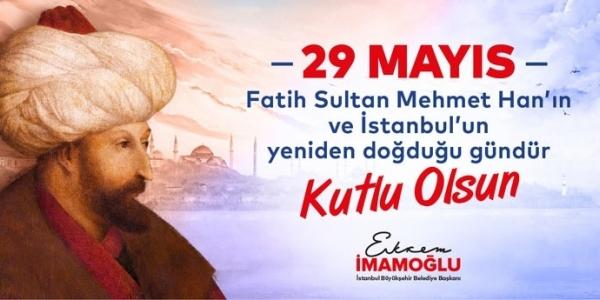 İBB' den İstanbul'un 567.Fetih Yıl Dönümüne Görkemli Kutlama