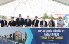 Başakşehir Kültür Ve Yaşam Parkı'nın Temeli Atıldı